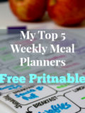 My Top 5 Weekly Meal Planners (Free Printables)